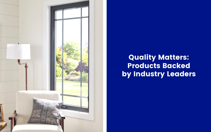 Quality Matters: Products Backed by Industry Leaders